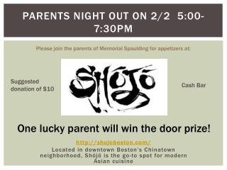 Parents night out on 2/2  5 :00 -7: 30pm