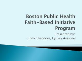 Boston Public Health  Faith-Based Initiative Program