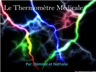 Le Thermomètre Médicale