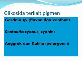 Glikosida terkait pigmen