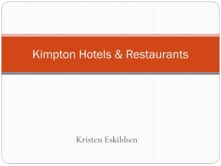 Kimpton Hotels & Restaurants