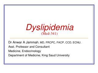 Dyslipidemia (Med-341)