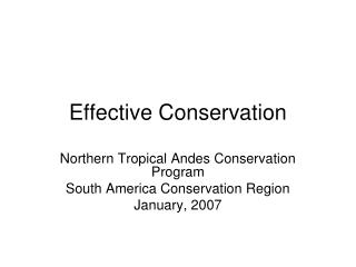 Effective Conservation