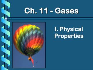 I. Physical Properties