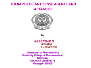 THERAPEUTIC ANTISENSE AGENTS AND APTAMERS
