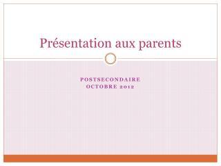 Pr�sentation aux parents