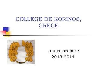 COLLEGE DE KORINOS, GRECE