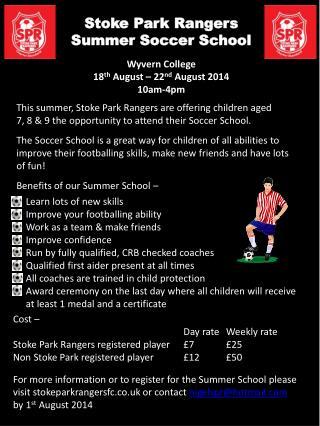 Stoke Park Rangers Summer Soccer Schoo l