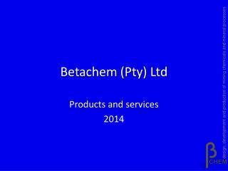 Betachem (Pty) Ltd