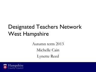 Designated Teachers Network West Hampshire