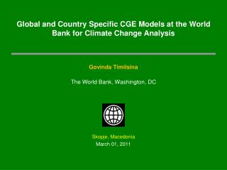 Global and Country Specific CGE Models at the World Bank for Climate Change Analysis