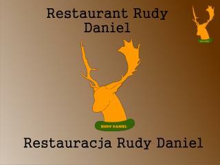 Restauracja Rudy Daniel