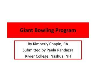 Giant Bowling Program