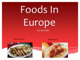 Foods In Europe