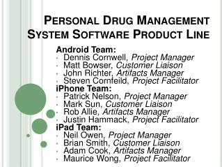 Personal Drug Management System Software Product Line