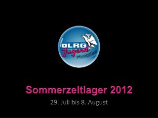 Sommerzeltlager 2012