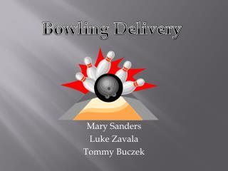 Mary Sanders Luke Zavala Tommy Buczek