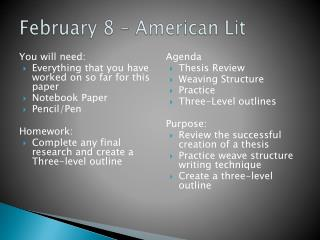 February 8 – American Lit