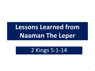 Lessons Learned from  Naaman  The Leper