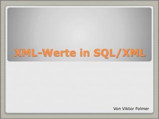 XML-Werte in SQL/XML