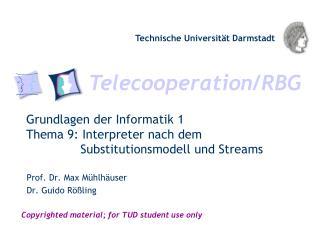 Grundlagen der Informatik  1 Thema 9: Interpreter nach dem       Substitutionsmodell und Streams
