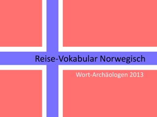 Reise-Vokabular Norwegisch