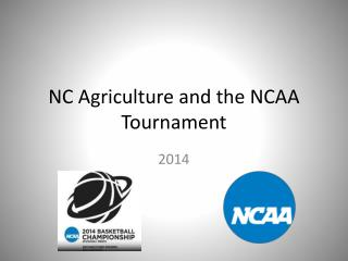 NC Agriculture and the NCAA Tournament