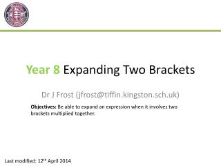 Year 8  Expanding Two Brackets