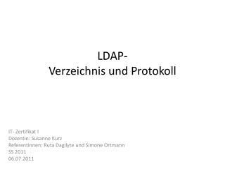 LDAP- Verzeichnis und Protokoll