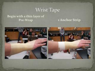 Wrist Tape