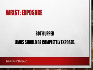 Wrist: exposure