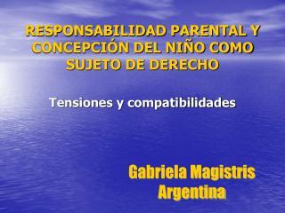 RESPONSABILIDAD PARENTAL Y CONCEPCI N DEL NI O COMO SUJETO DE DERECHO