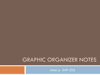 Graphic organiz er notes
