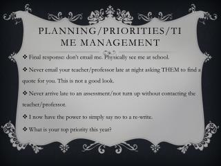 Planning/priorities/time management