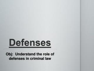 Defenses