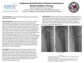 Progressive Brachial Artery Occlusion Secondary to Remote Radiation Therapy.