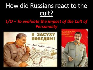How did Russians react to the cult?