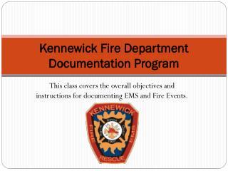 Kennewick Fire Department Documentation Program