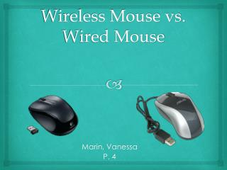 Wireless Mouse vs. Wired Mouse
