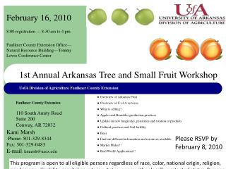 ¨ Overview of Arkansas Fruit ¨  Overview of U of A services ¨  What is selling?