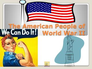 The American People of World War II