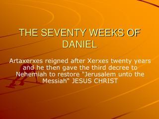 THE SEVENTY WEEKS OF DANIEL