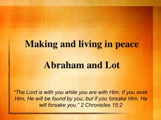 Making and living in peace Abraham and Lot