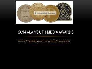 2014 ALA Youth media awards