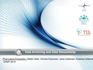 Data  Archiving  and Data  Stewardship