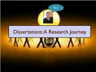 Dissertations: A Research Journey