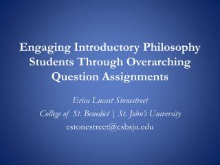 Engaging Introductory Philosophy Students Through Overarching Question Assignments