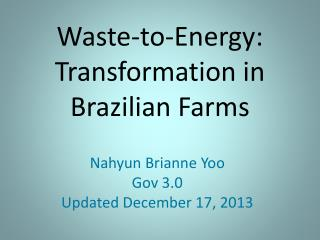 Waste-to-Energy: Transformation in Brazilian Farms