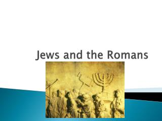 Jews and the Romans