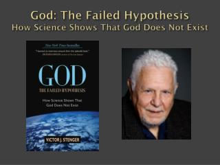 God: The Failed Hypothesis How Science Shows That God Does Not Exist